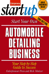 Start Your Own Automobile Detailing Business by Entrepreneur Press