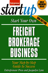 Start Your Own Freight Brokerage Business by Entrepreneur Press