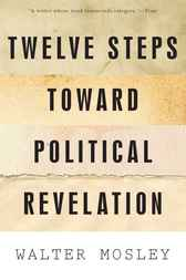 Twelve Steps Toward Political Revelation