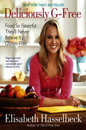 Deliciously G-Free by Elisabeth Hasselbeck