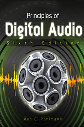 Principles of Digital Audio, Sixth Edition by Ken Pohlmann