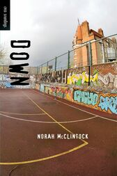 Down by Norah McClintock