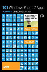 101 Windows Phone 7 Apps, Volume I by Adam Nathan