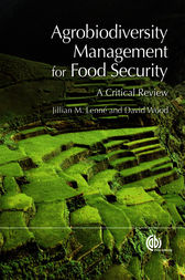 Agrobiodiversity Management for Food Security by Jillian M. Lenn'e