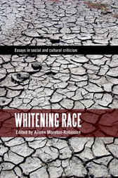 Whitening Race by Aileen Moreton-Robinson