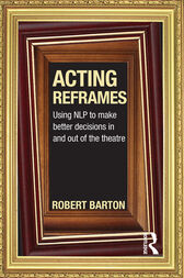 Acting Reframes by Robert Barton