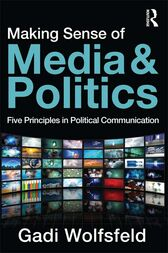 Making Sense of Media and Politics by Gadi Wolfsfeld