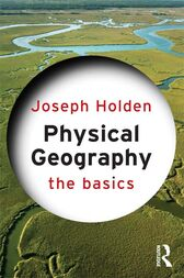 Physical Geography: The Basics by Joseph Holden