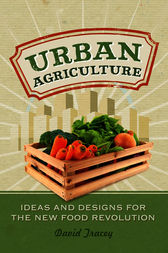 Urban Agriculture by David Tracey