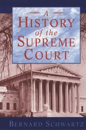 A History of the Supreme Court by Bernard Schwartz