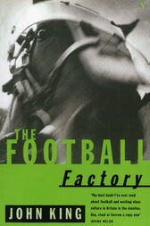The Football Factory by John King