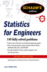 Schaum's Outline of Statistics for Engineers by Larry Stephens
