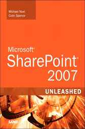 Microsoft SharePoint 2007 Unleashed by Colin Spence