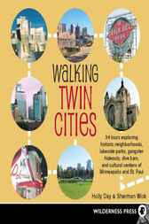 Walking Twin Cities by Holly Day