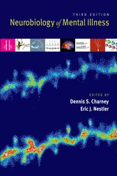 Neurobiology of Mental Illness by Dennis Charney