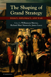 The Shaping of Grand Strategy by Williamson Murray