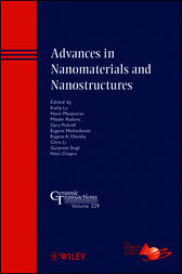 Advances in Nanomaterials and Nanostructures by Kathy Lu