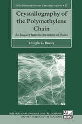 Crystallography of the Polymethylene Chain by Douglas L. Dorset