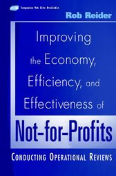 Improving the Economy, Efficiency, and Effectiveness of Not-for-Profits by Rob Reider