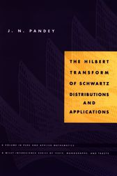 The Hilbert Transform of Schwartz Distributions and Applications