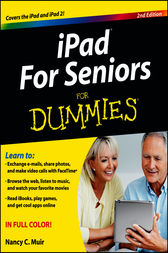 iPad For Seniors For Dummies® by Nancy C. Muir