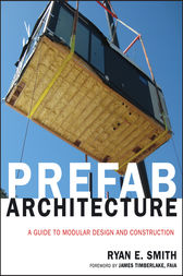 Prefab Architecture by Ryan E. Smith