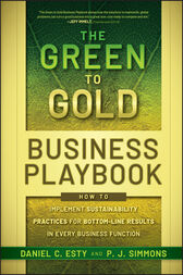 The Green to Gold Business Playbook by Daniel C. Esty