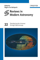 Reviews in Modern Astronomy, Deciphering the Universe through Spectroscopy by Regina von Berlepsch