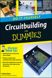 Circuitbuilding Do-It-Yourself For Dummies by H. Ward Silver