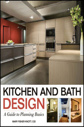 Kitchen and Bath Design by Mary Fisher Knott