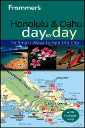Frommer's Honolulu and Oahu Day by Day
