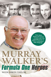 Murray Walker's Formula One Heroes by Murray Walker