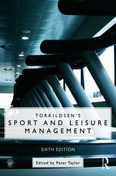 Torkildsen's Sport and Leisure Management by George Torkildsen