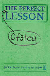 The Perfect Ofsted Lesson by Jackie Beere