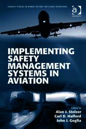 Implementing Safety Management Systems in Aviation by Carl D Halford