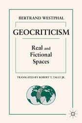 Geocriticism by Bertrand Westphal