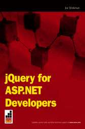 jQuery for ASP.NET Developers by Joe Brinkman
