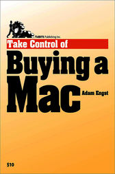 Take Control of Buying a Mac by Adam C Engst