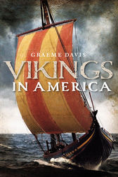 Vikings in America by Graeme Davis