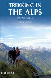 Trekking in the Alps by Kev Reynolds