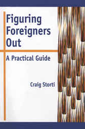 Figuring Foreigners Out by Craig Storti