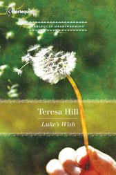 Luke's Wish by Teresa Hill