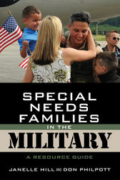 Special Needs Families in the Military by Janelle B. Moore
