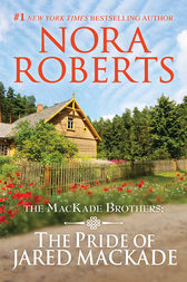 The Pride of Jared MacKade by Nora Roberts