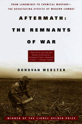 Aftermath: The Remnants of War by Donovan Webster