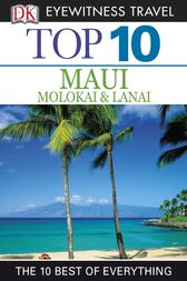 Top 10 Maui, Molokai & Lanai by DK Publishing