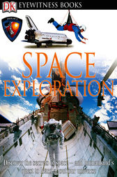 DK Eyewitness Books: Space Exploration by Carole Stott