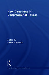 New Directions in Congressional Politics by Jamie L. Carson