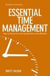 BSS: Essential Time Management by Brett Hilder