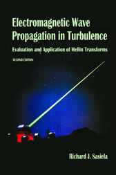 Electromagnetic Wave Propagation in Turbulence by Richard J. Sasiela